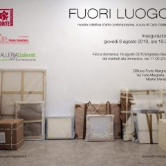 FUORI LUOGO  8 -18 August 2019